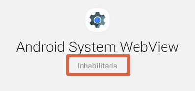 Cómo activar Android System Webview paso 3.