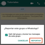 Cómo reportar o denunciar un grupo en WhatsApp.