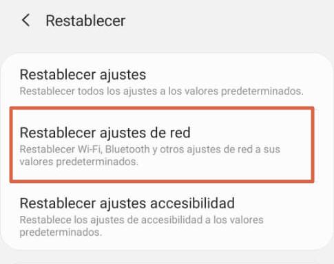 Restablecer ajustes de red en samsung paso 3