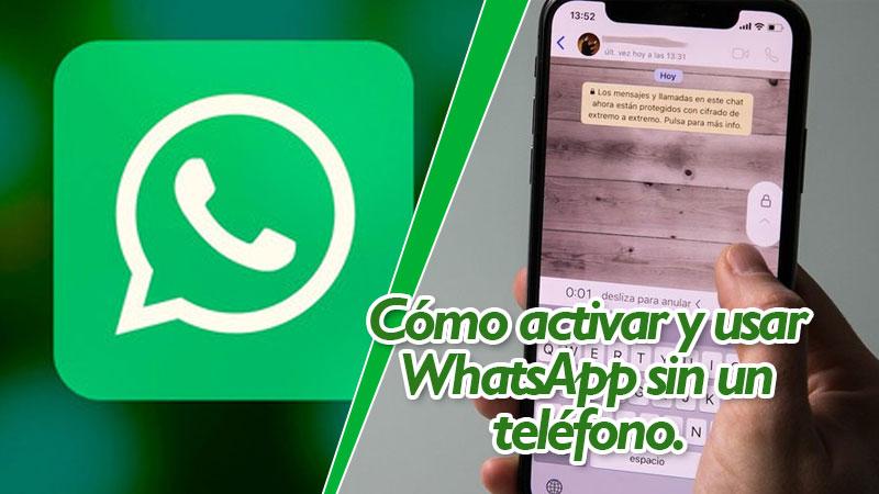 Cómo-activar-y-usar-WhatsApp-sin-un-teléfono