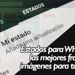 Estados-para-WhatsApp-las-mejores-frases-e-imágenes-para-tu-estado