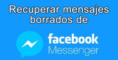recuperar mensajes borrados de messenger