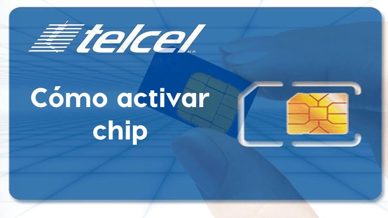 Cómo activar chip de Telcel