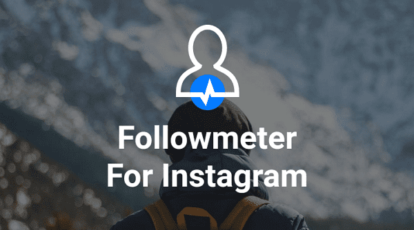Cómo saber quién no te sigue en Instagram o te ha dejado de seguir utilizando la app FollowMeter