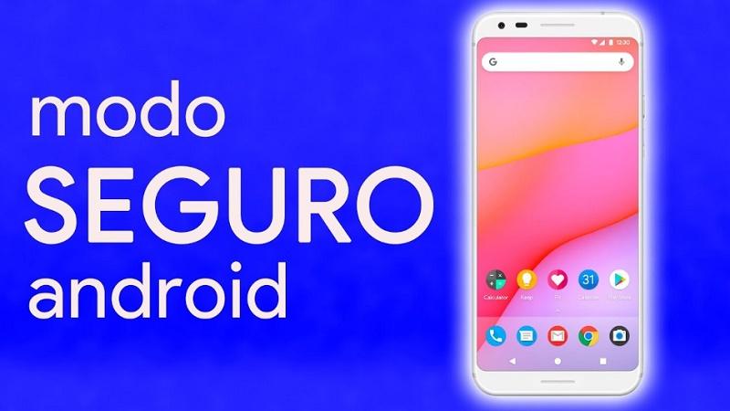 Modo seguro en Android qué es, para qué sirve y cómo activarlo o desactivarlo